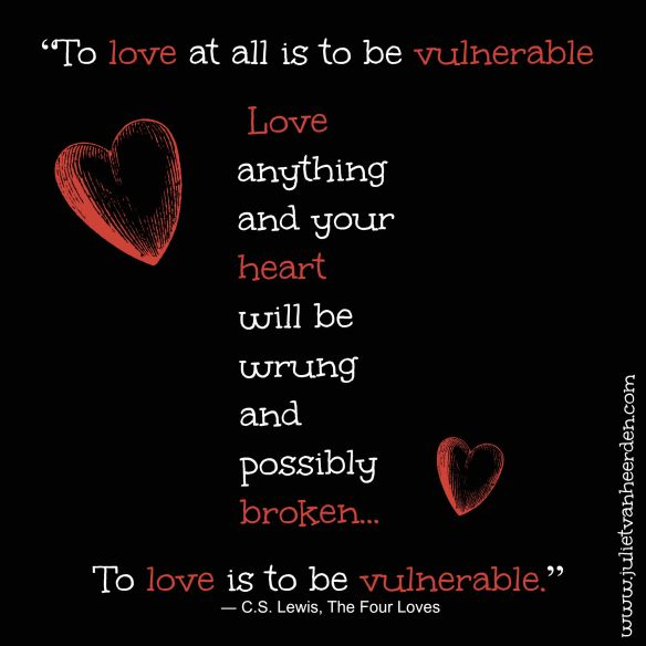 To love is to be vulnerable